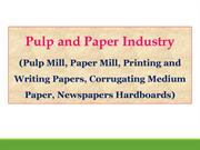 Pulp and Paper Industry (Pulp Mill, Paper Mill, Printing Papers)