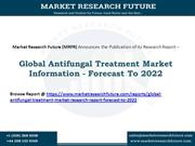 Global Antifungal Treatment Market Research Report- Forecast To 2022