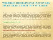 WordPress Themes instant Exactly why Are generally Which they Necessar