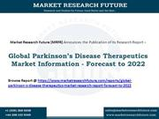 Global Parkinson's Disease Therapeutics Market Report