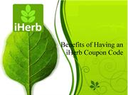 Benefits of Having an iHerb Coupon Code