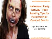 Halloween Party Activity - Face Painting Tips for Halloween or Carniva