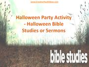 Halloween Party Activity - Halloween Bible Studies or Sermons
