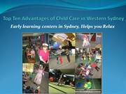 Top Ten Advantages of Child Care in Western Sydney