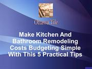 Make Kitchen And Bathroom Remodeling Costs Budgeting Simple With This