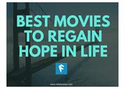 Best Movies to Regain Hope in Life