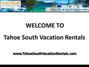 Vacation home rentals South Lake Tahoe