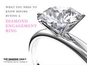 What You Need To Know Before Buying A Diamond Engagement Ring