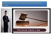 Guide to Choosing a Professional Personal Injury Lawyer