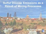 Sulfur Dioxide Emissions as a Result of Mining Processes