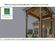 Come & Stay at Cartersville GA - Quality Inn Cartersville