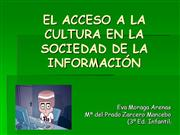 EL ACCESO A LA CULTURA EN LA SOCIEDAD