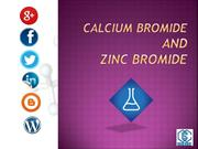 CALCIUM BROMIDE AND ZINC BROMIDE