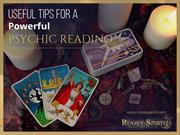 Useful Tips for a Powerful Psychic Reading