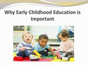 Why Early Childhood Education is Important