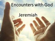 Encounters with God - Jeremiah