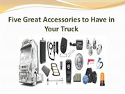 Five Great Accessories to Have in Your Truck