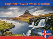 Things Not to Miss While in Iceland