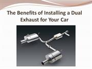 The Benefits of Installing a Dual Exhaust for Your Car