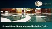 Steps of Stone Restoration and Polishing Project