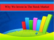 Why We Invest in The Stock Market