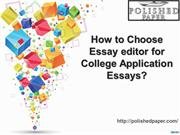 How to Choose Essay editor for College Application