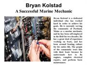 Bryan Kolstad - A Successful Marine Mechanic