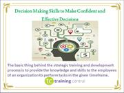 Decision Making Skills to Make Confident and EffectiveDecisions