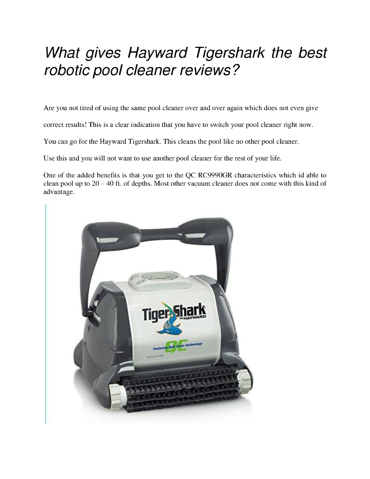 What gives hayward tigershark the best robotic pool for Pool cleaner reviews 2013