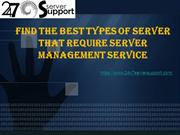 Find the best Types of Server that Require Server Management Service