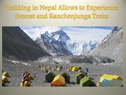 Trekking in Nepal Allows to Experience Everest and Kanchenjunga Treks