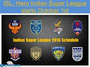 ISL- Hero Indian Super League starts October 1st
