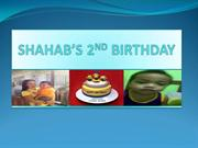 SHAHAB'S 2ND BIRTHDAY