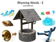 Rhyming Words- E