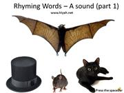 Rhyming Words- A (part 1)