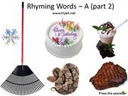 Rhyming Words -A (part 2)