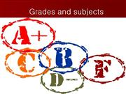 grades and subjects