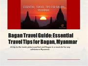 Essential Travel Tips for Bagan
