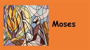Encounters with God - Moses