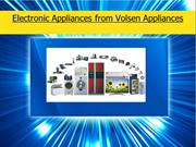 Electronic Appliances from Volsen Appliances