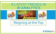 Top 8 Revolutionary Trends In BI Analytics To Watch For