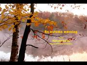1-Oct 30-Autumn morning-Autumn leaves