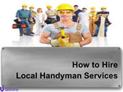 How to Hire Local Handyman Services