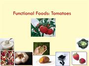 Functional Foods: Tomatoes