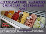 Gelato Car Hire | Vintage Ice Cream Cart | Ice Cream Bike Cart