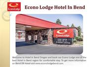 Econo Lodge Hotel In Bend