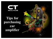 Tips for purchasing car amplifier