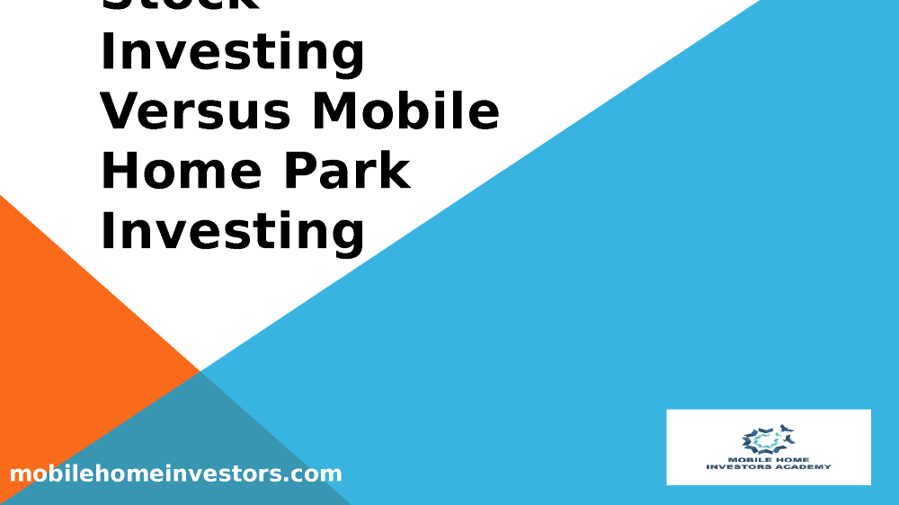 327381963 Stock Investing Versus Mobile Home Park
