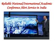 Reliable National-International Academic Conference Alert Service in I
