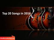 Top 20 Songs in 2016